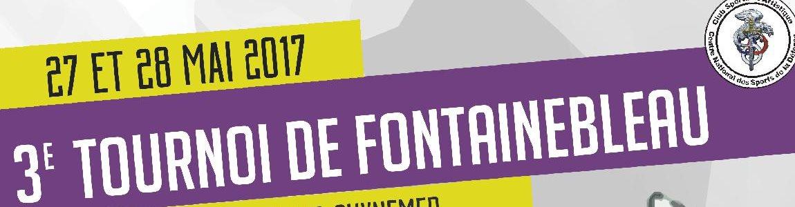 Revivez le 3ème tournoi de Fontainebleau